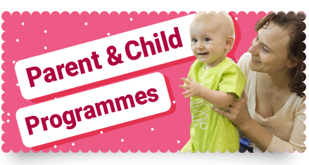 Parent & Child Programmes